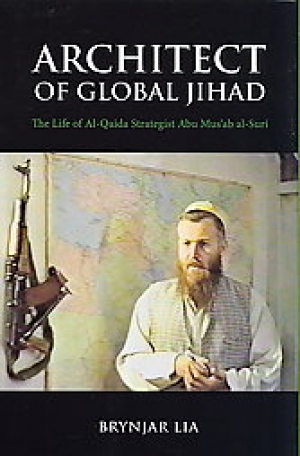 Brynjar Lia, Architect of Global Jihad, New York: Columbia University Press, 2008