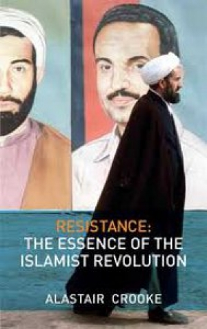 Alastair Crooke, Resistance: the essence of the Islamist revolution, London: Pluto Press, 2009