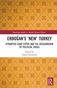INikos Christofis (ed.), Erdoğan's 'New' Turkey, Routledge, 2020